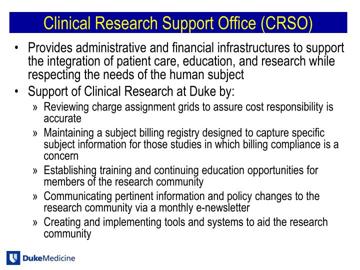 Clinical Research Support Office (CRSO)