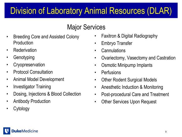 Division of Laboratory Animal Resources (DLAR)