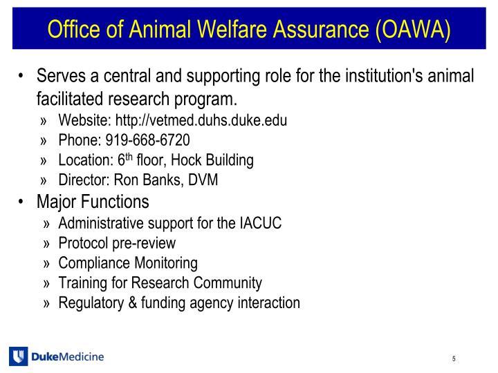 Office of Animal Welfare Assurance (OAWA)
