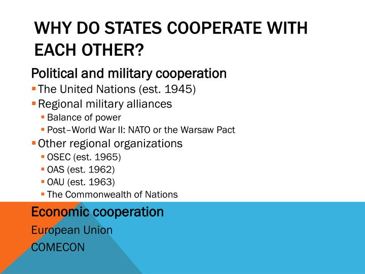 Why Do States Cooperate with Each Other?