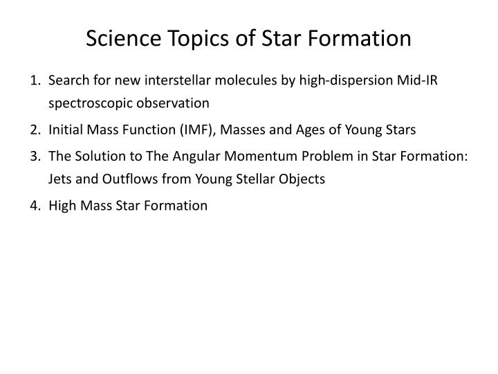 Science Topics of Star Formation