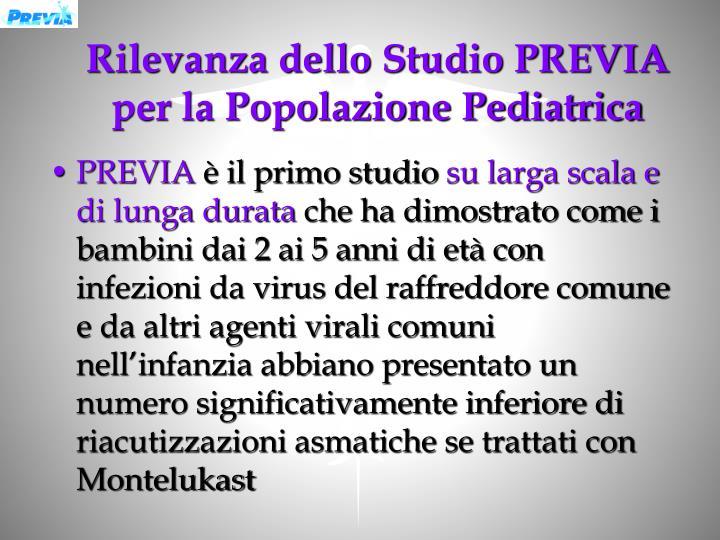 Rilevanza dello Studio PREVIA per la Popolazione Pediatrica