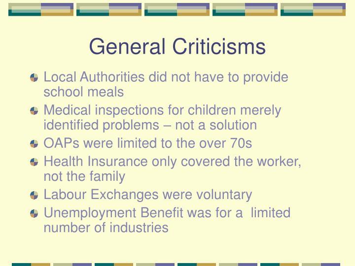 General Criticisms