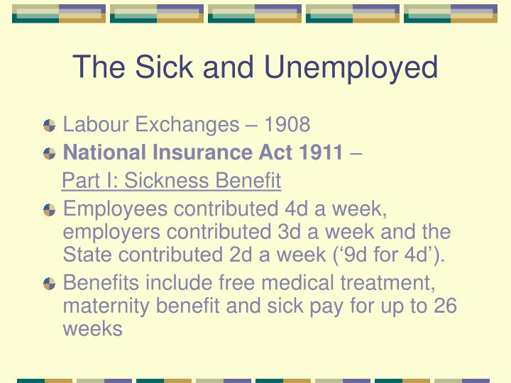 The Sick and Unemployed