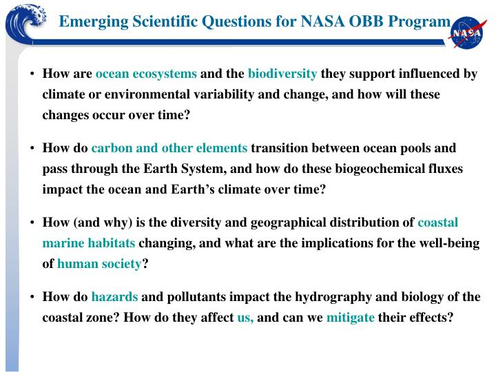 Emerging Scientific Questions for NASA OBB Program