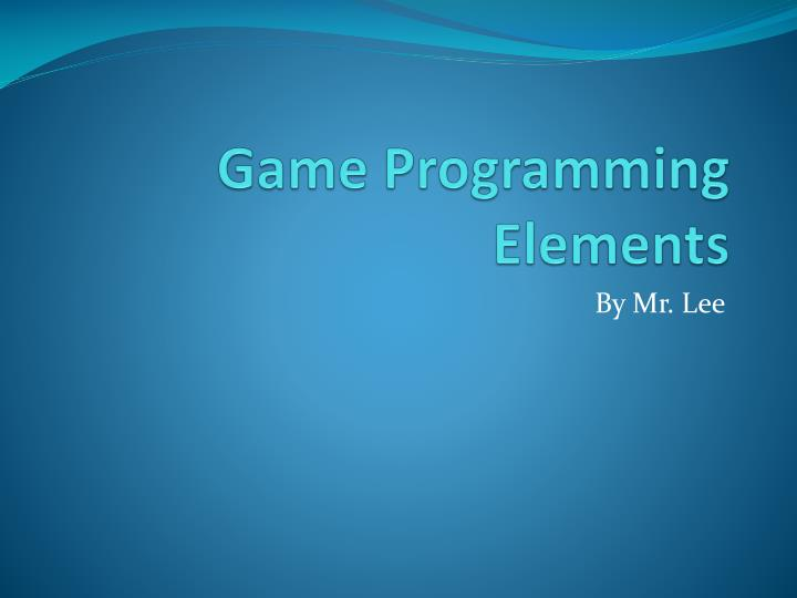Game programming elements