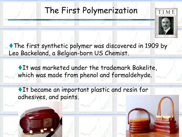 The First Polymerization