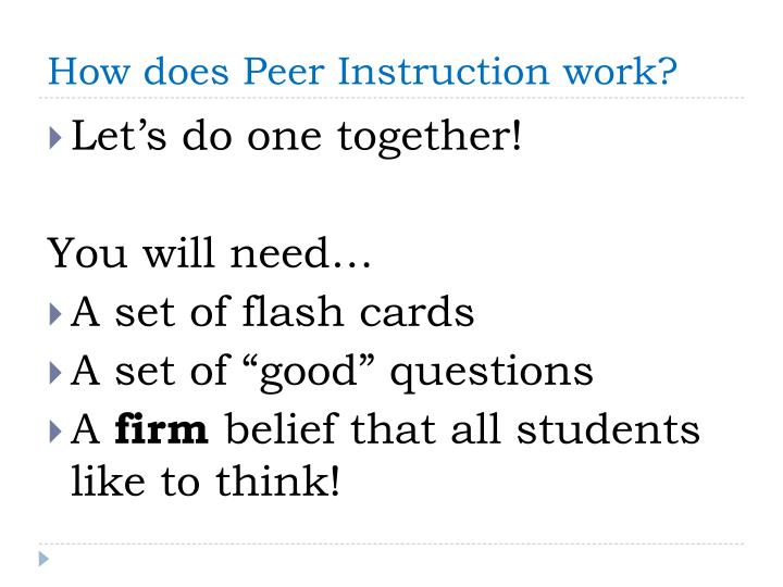 How does Peer Instruction work?