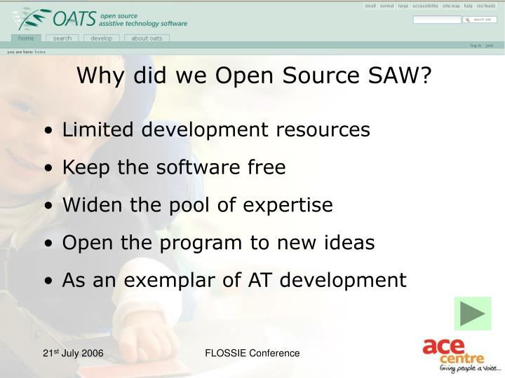Why did we Open Source SAW?