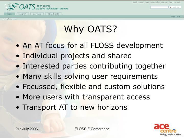 Why OATS?