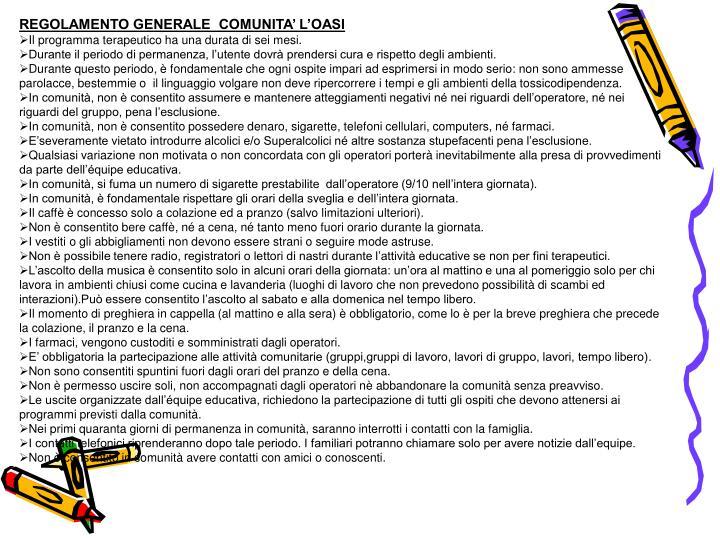 REGOLAMENTO GENERALE  COMUNITA' L'OASI