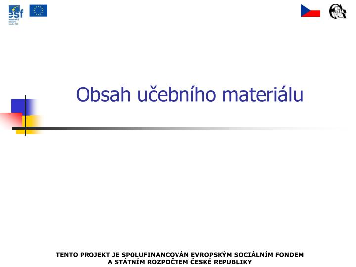 Obsah učebního materiálu