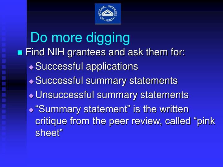 Do more digging