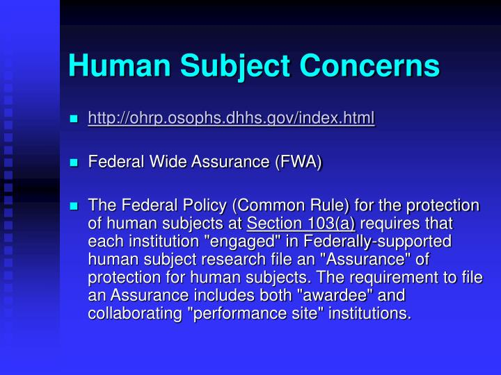 Human Subject Concerns