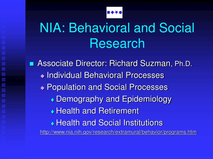 NIA: Behavioral and Social Research