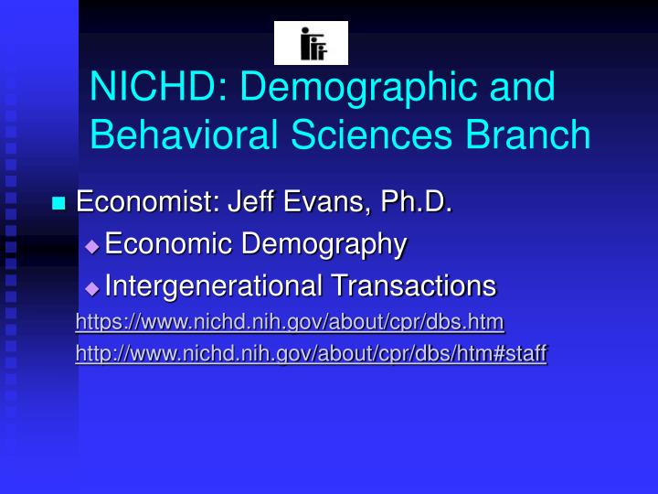 NICHD: Demographic and Behavioral Sciences Branch