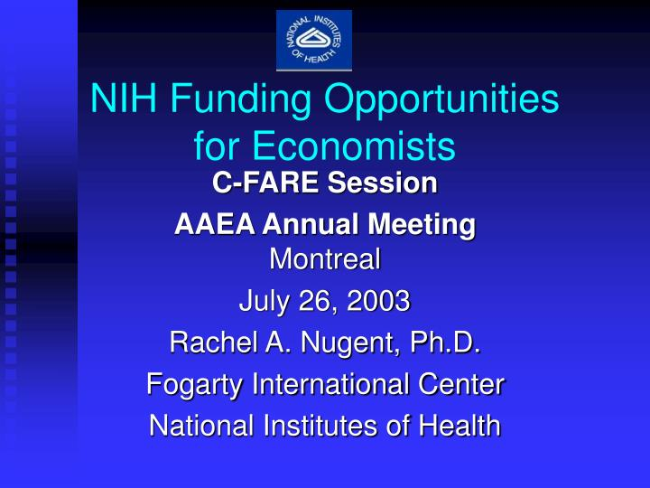 Nih funding opportunities for economists