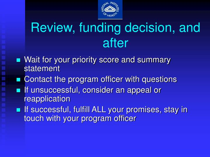 Review, funding decision, and after