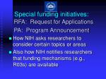 special funding initiatives