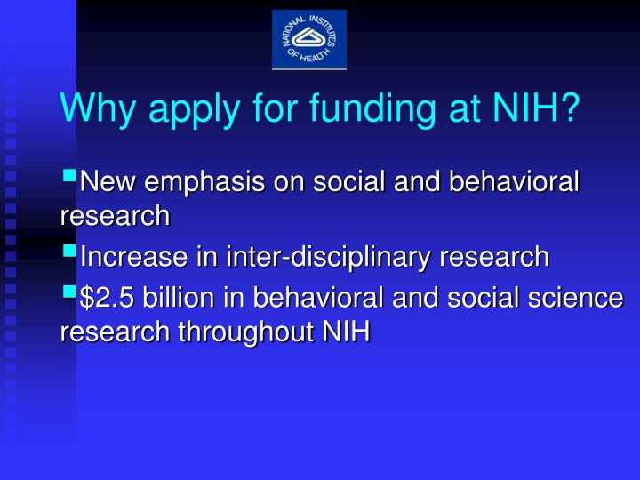 Why apply for funding at NIH?