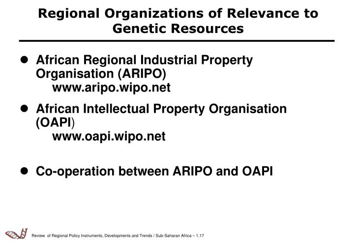 Regional Organizations of Relevance to Genetic Resources
