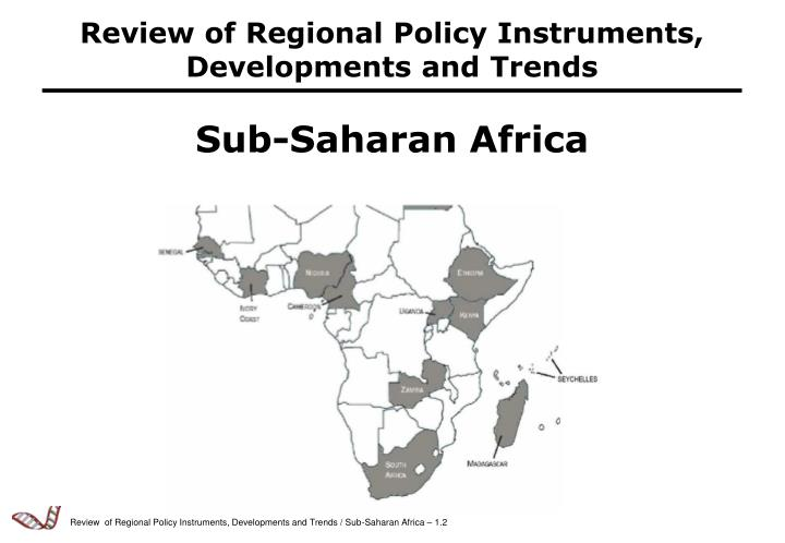 Review of Regional Policy Instruments, Developments and Trends