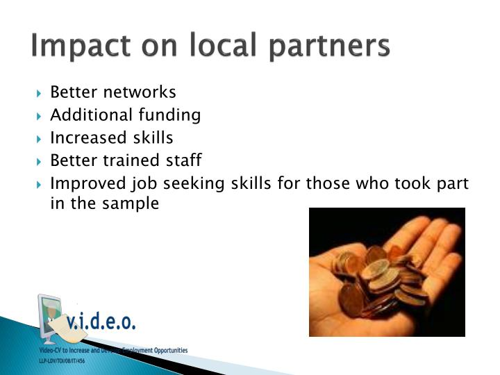 Impact on local partners