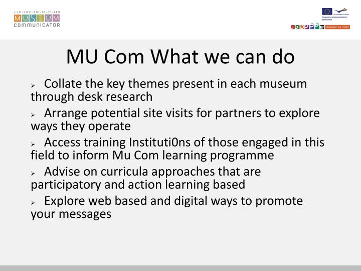 MU Com What we can do