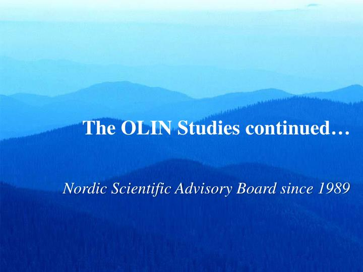 The OLIN Studies