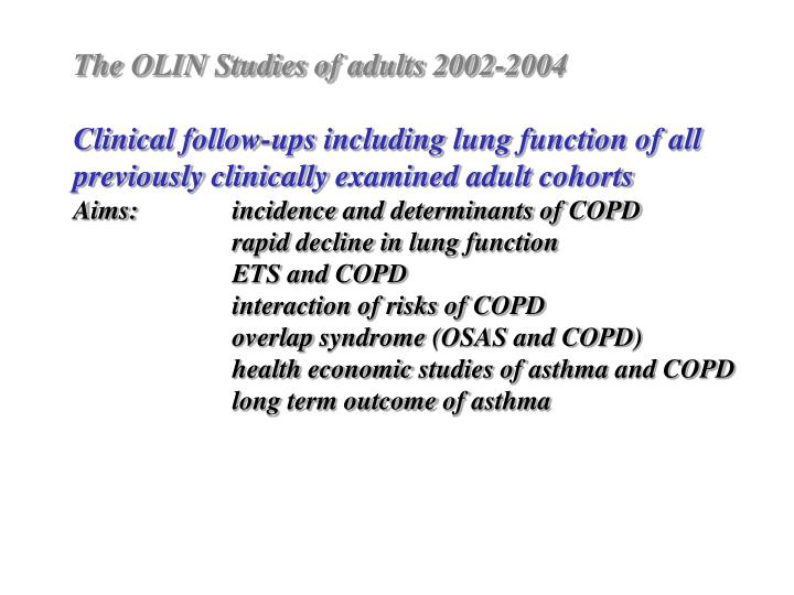 The OLIN Studies of
