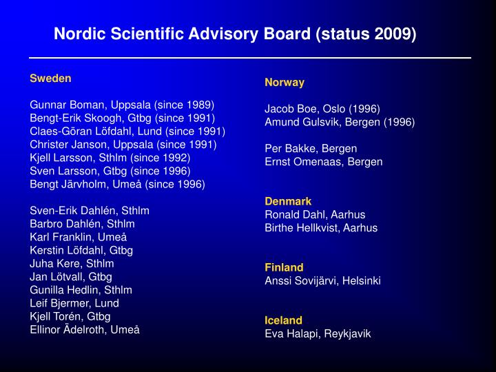Nordic Scientific Advisory Board (status 2009)