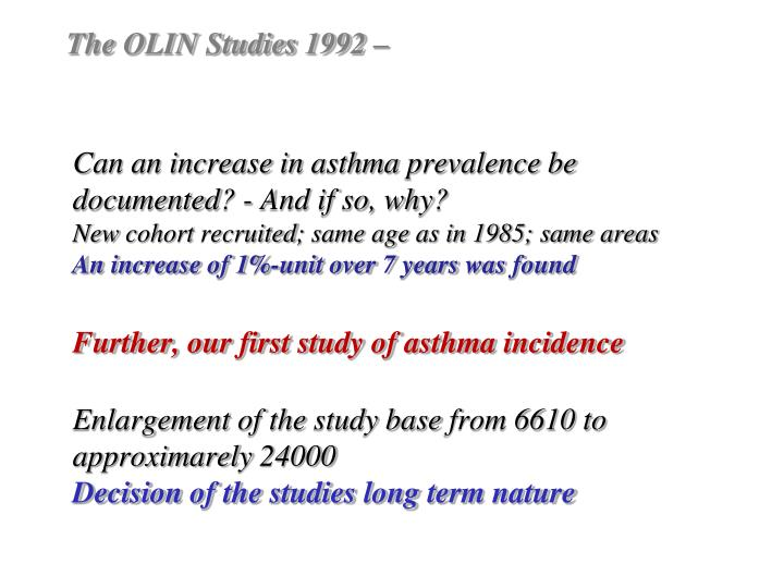 The OLIN Studies 1992 –