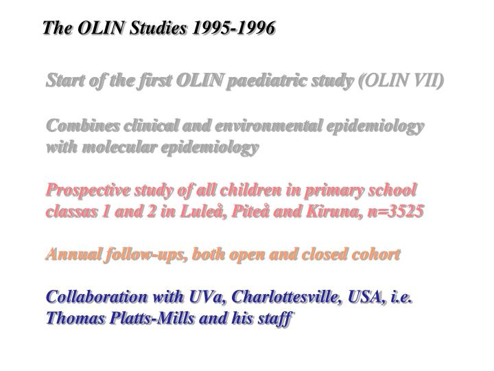 The OLIN Studies 1995-1996