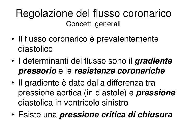 Regolazione del flusso coronarico