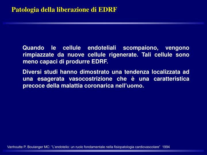 Patologia della liberazione di EDRF