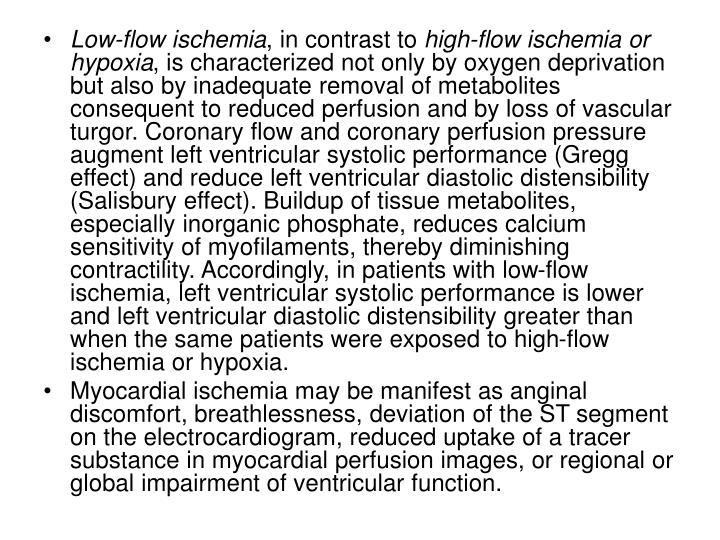 Low-flow ischemia