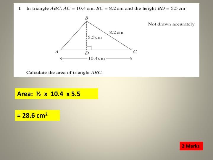 Area:  ½  x  10.4  x 5.5