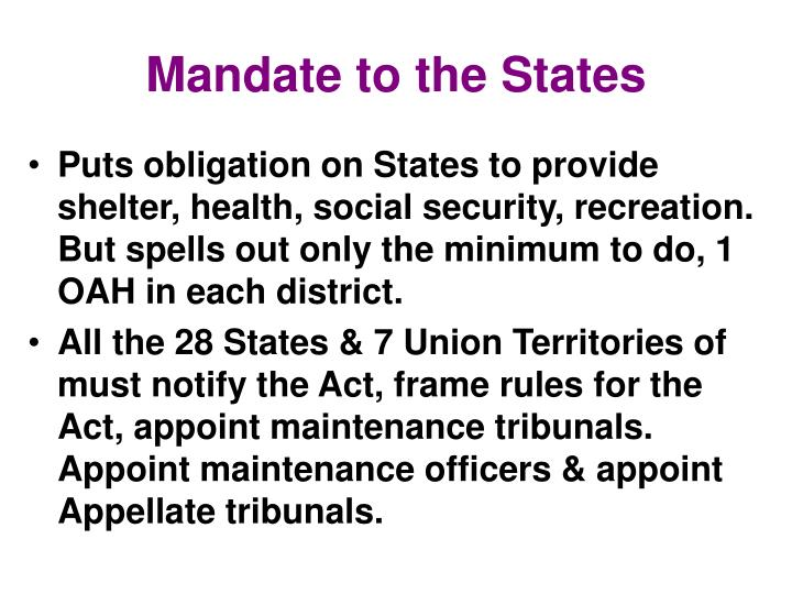 Mandate to the States