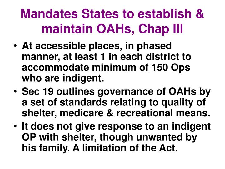 Mandates States to establish & maintain OAHs, Chap III