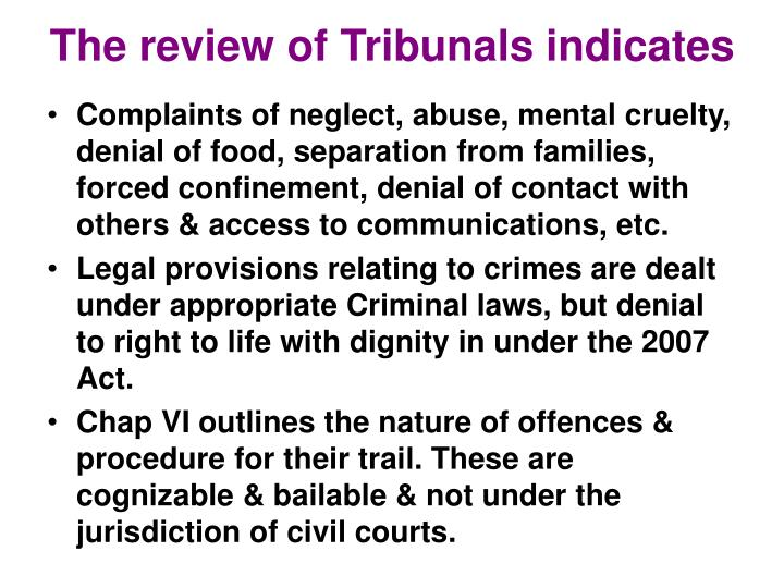 The review of Tribunals indicates