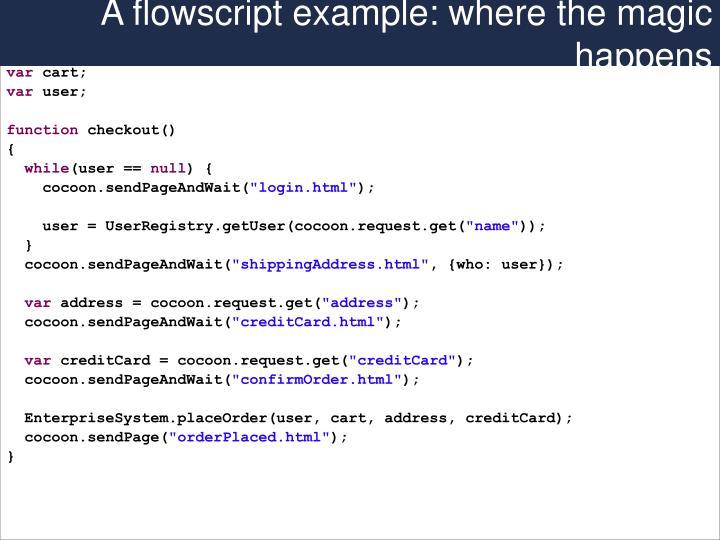 A flowscript example: where the magic happens