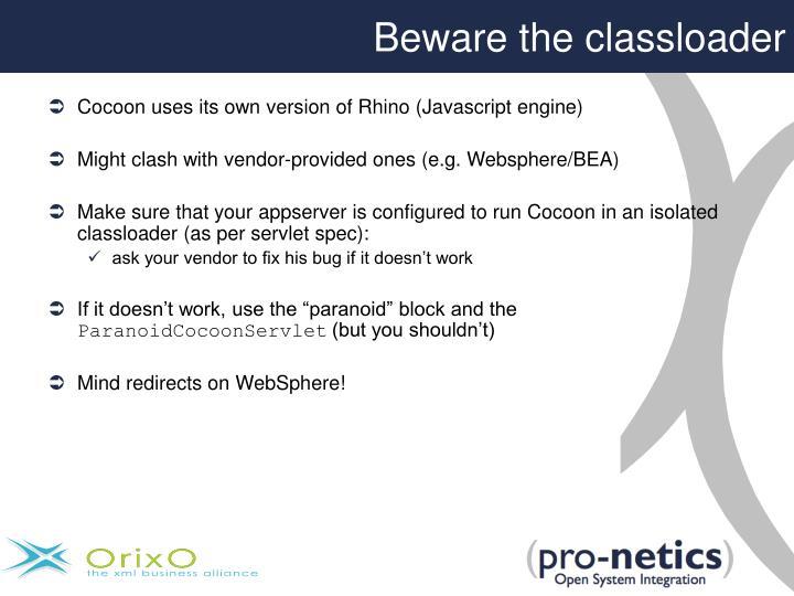 Beware the classloader