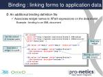 binding linking forms to application data