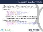 capturing matcher results