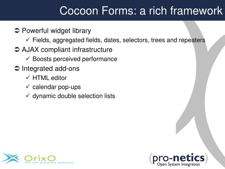 Cocoon Forms: a rich framework