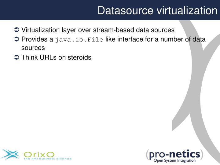 Datasource virtualization