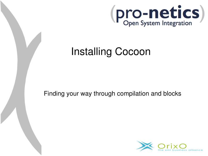 Installing Cocoon