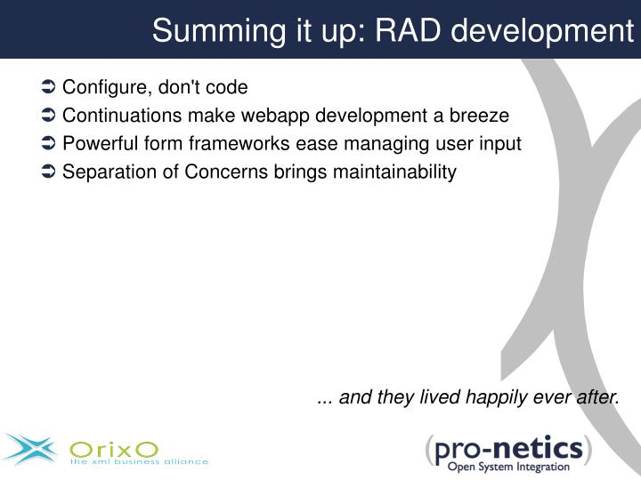 Summing it up: RAD development