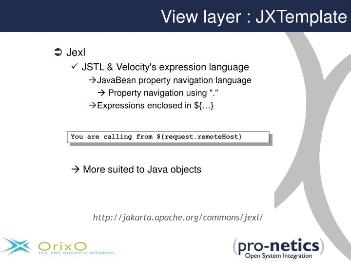 View layer : JXTemplate