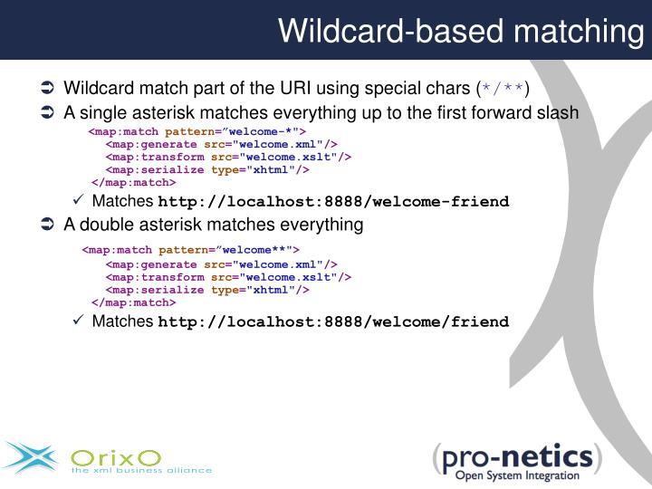 Wildcard-based matching